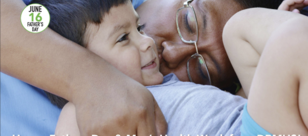 DBMHS Recognizes Men's Health Month & Fathers Day – June 2019